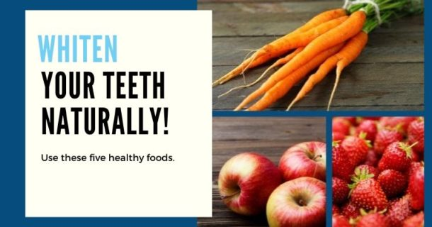 Whiten your teeth naturally! Use these five healthy foods.